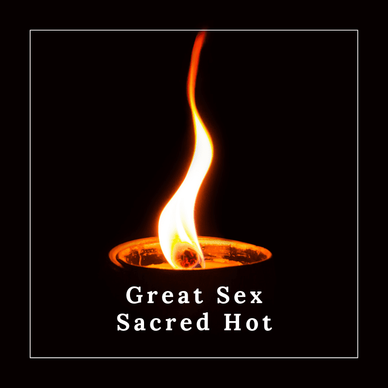 Great Sex Sacred Hot