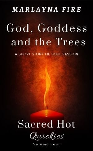 God, Goddess and the Trees by Marlayna Fire