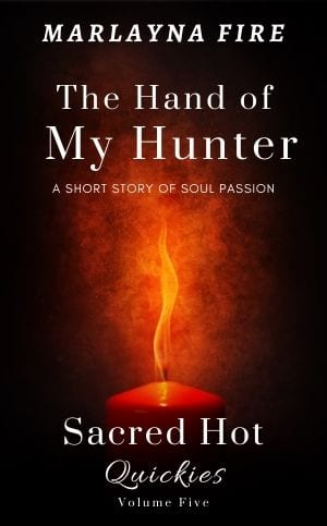The Hand of My Hunter by Marlayna Fire